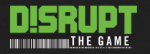 Disrupt The Game Agency